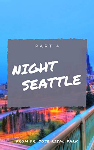 Night Seattle from Dr. Jose Rizal Park