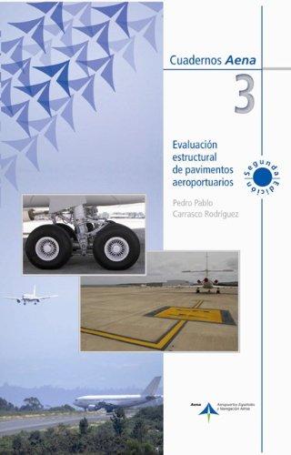 Evaluación estuctural de pavimentos aeroportuarios por Pedro Pablo Carrasco Rodríguez