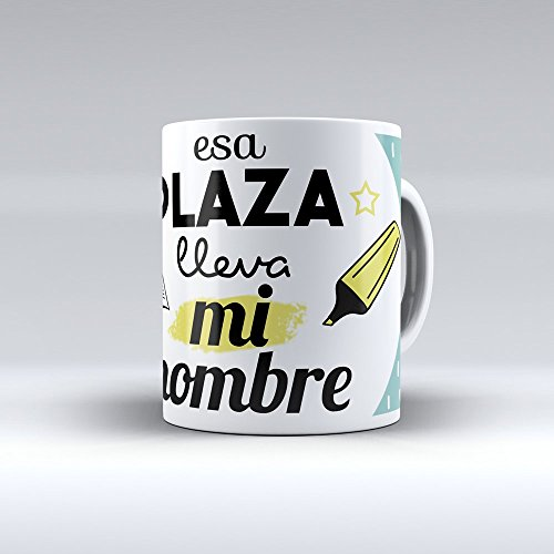 Taza cerámica desayuno regalo original Opositor oposiciones 'Esa plaza lleva mi nombre'