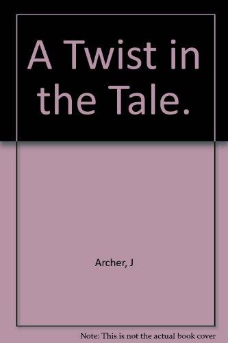 A Twist in the Tale.