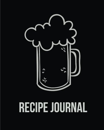 Recipe Journal: (Recipe Journal Vol. B59) Cook Book Size 8' x 10' Blank Cookbook To Write In,Paperback (Blank Cookbooks and Recipe Books), 100 Spacious Record.