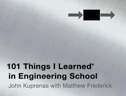 101 Things I Learned ® in Engineering School (English Edition)