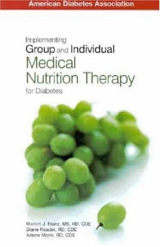 Implementing Group and Individual Medical Nurition Therapy for Diabetes by Marion Franz (2003-06-04)