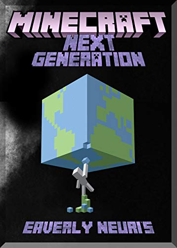 Next Generation Minecraft Guide: (An Unofficial Minecraft Book) (English Edition)