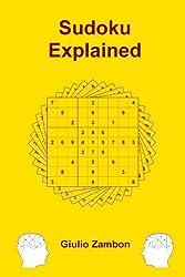 Sudoku Explained by Giulio Zambon (2011-06-26)