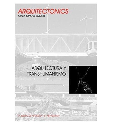 Arquitectura y transhumanismo (Arquitectnics)