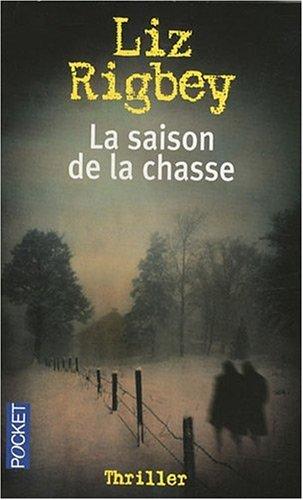 SAISON DE LA CHASSE
