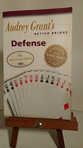 Audrey Grant's Better Bridge: Defense [Paperback] by Audrey Grant