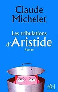 """Afficher """"Les tribulations d'Aristide"""""""