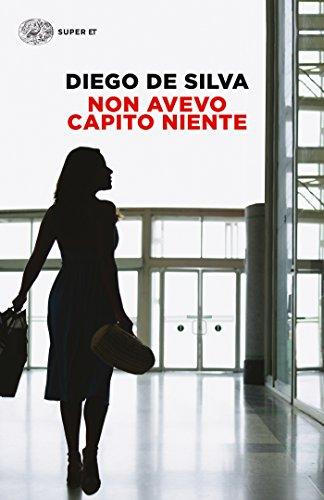Non avevo capito niente (I coralli) (Italian Edition)