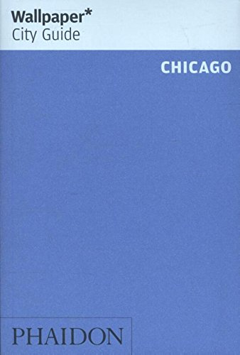 Chicago (Wallpaper. City Guide)