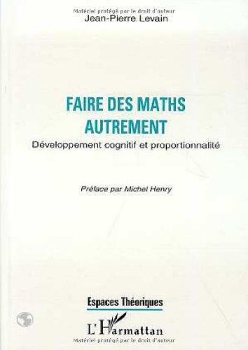 Faire des maths autrement: Développement cognitif et proportionnalité