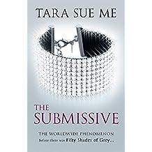 The Submissive: Submissive 1: 1/3 (The Submissive Series)