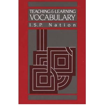 Teaching and Learning Vocabulary (Methodology S.) por I. S. P. Nation