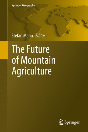 The Future of Mountain Agriculture (Springer Geography)