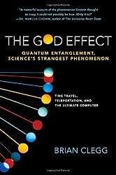 The God Effect: Quantum Entanglement, Sciences's Strangest Phenomenon