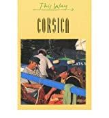 [(Corsica)] [ By (author) Martin Gostelow ] [January, 1999]