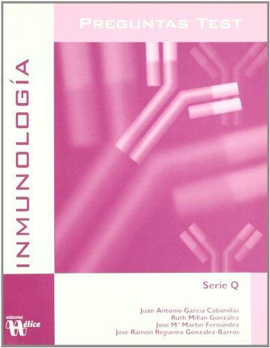 Preguntas tests Inmunología. par José Ramón Regueiro
