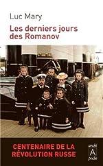 Les derniers jours des Romanov de Luc Mary