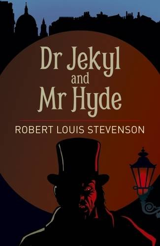 Dr. Jekyll and Mr Hyde (Arcturus Classics)