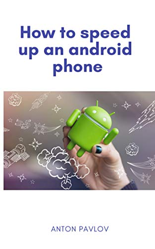 How to speed up an android phone (English Edition) - Linux Nokia