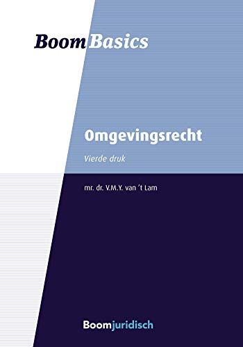 Boom Basics Omgevingsrecht (Dutch Edition)