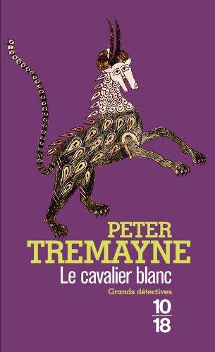Le Cavalier blanc par Peter TREMAYNE