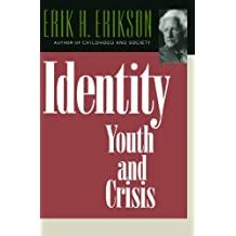 Identity: Youth and Crisis (Austen Riggs Monograph)