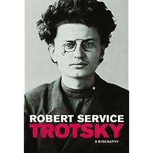 Trotsky: A Biography by Robert Service (2011-10-30)