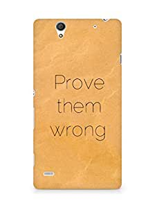 AMEZ prove them wrong Back Cover For Sony Xperia C4