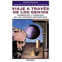 Viaje a Traves De Los Genios/Journey Through Genius: Biografias Y Teoremas De Los Grandes Matematicos / The Great Theorems of Mathematics (Ciencia Hoy / Today Science)