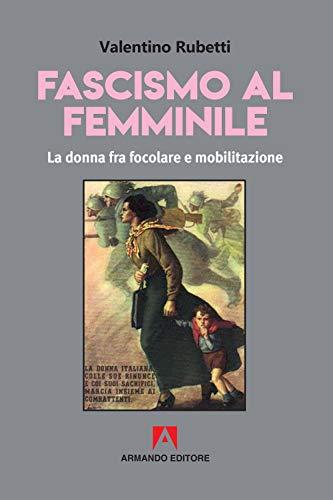 Fascismo al femminile