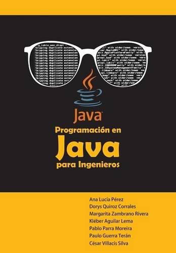 PROGRAMACIÓN EN JAVA PARA INGENIEROS por Ana Lucía Pérez