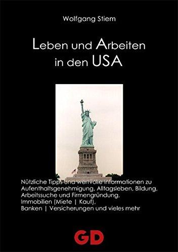 Leben und Arbeiten in den USA (Visum Usa)
