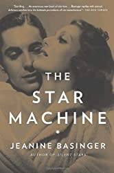 The Star Machine by Jeanine Basinger (2009-01-06)