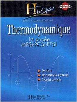 Thermodynamique 1ère année MPSI-PCSI-PTSI de Jean-Marie Brébec,Collectif ( 27 août 2003 )