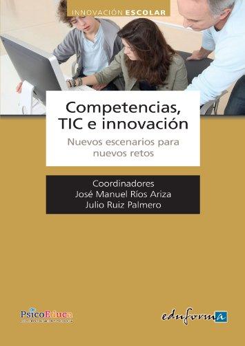 Competencias, Tic E Innovación (Psicologia Y Educacion)