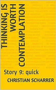 Descargar Libros En Gratis Thinking is worth contemplation: Story 9: quick De Epub A Mobi
