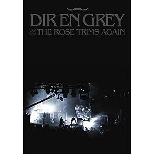 Dir En Grey - Tour 08: The Rose Trims Again