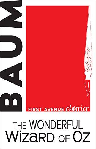 The Wonderful Wizard of Oz (First Avenue Classics TM) (English Edition)