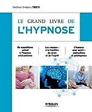 Le grand livre de l'hypnose...