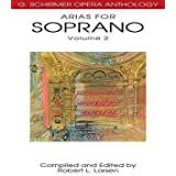 [(Arias for Soprano, Volume 2)] [Author: Robert L Larsen] published on (July, 2004)