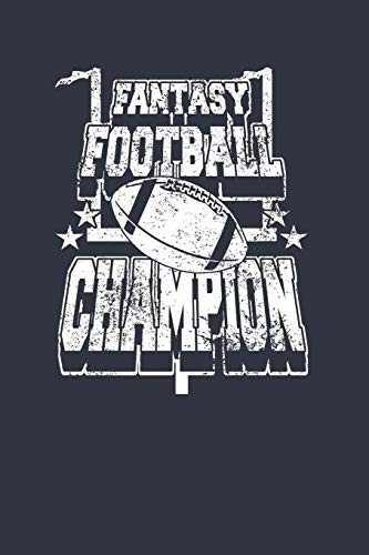 Fantasy Football Champion: notebook 6x9 lined 120 pages (Ringe Mens Nfl)
