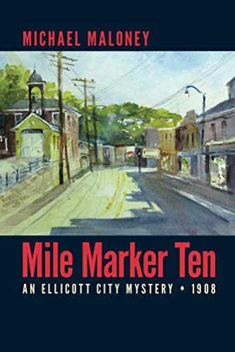 Mile Marker Ten: An Ellicott City Mystery (Mill Town Series Book 1) (English Edition) -