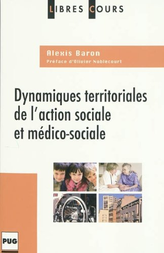 Dynamiques territoriales de l'action sociale et médico-sociale