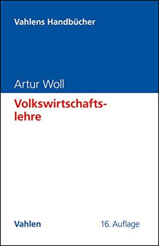 Volkswirtschaftslehre (Vahlens Handbücher der Wirtschafts- und Sozialwissenschaften)