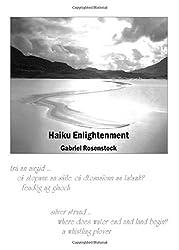 Haiku Enlightenment by Gabriel Rosenstock (2011-12-01)