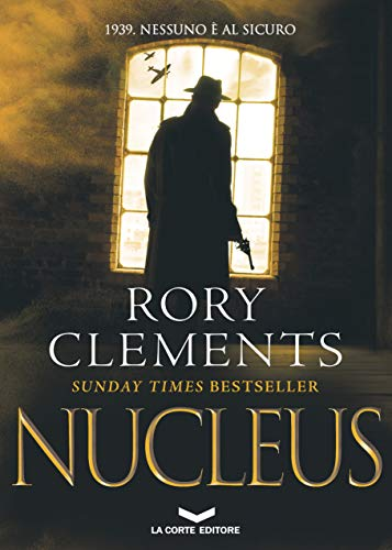NUCLEUS di [Rory Clements]