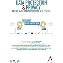 Data Protection & Privacy: Le GDPR dans la pratique - De GDPR in de praktijk