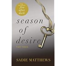 A Lesson in Desire: Season of Desire Part 3